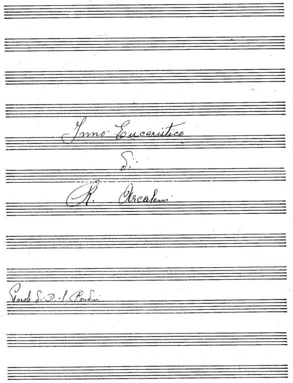 Inno Eucaristico, spartito di Roberto Arcaleni, secolo XX prima meta' (Privato, Fondo Roberto Arcaleni)